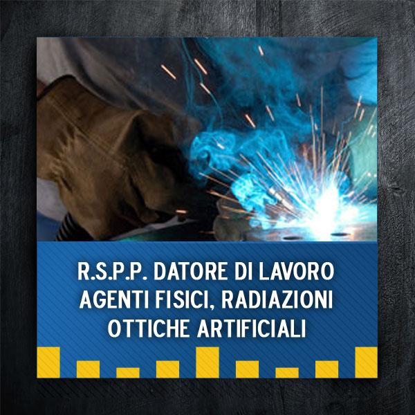 rspp-agenti-fisici-radiazioni-ottiche-artificiali