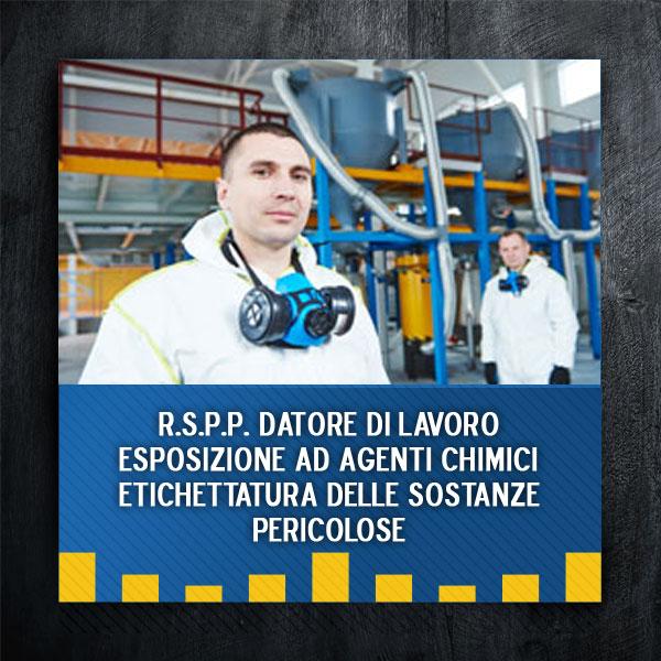 rspp-esposizione-agenti-chimici-etichettatura-sostanze-pericolose